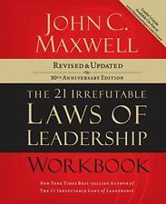 The 21 Irrefutable Laws of Leadership Workbook: