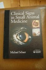Clinical Signs in Small Animal Medicine BY SCHAER