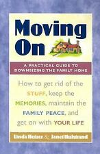 Moving On: A Practical Guide to Downsizing the Family Home, Linda Hetzer, Janet