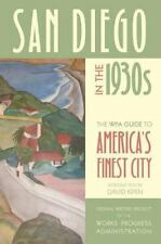 San Diego in the 1930s: The WPA Guide to America's Finest City by Federal Write