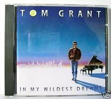 TOM GRANT IN MY WILDEST DREAMS CD