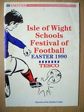 1990 SMITHS CRISPS U-14: ISLE OF WIGHT SCHOOL FESTIVAL OF FOOTBALL EASTER