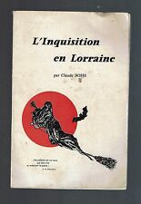 L'INQUISITION EN LORRAINE CLAUDE BOHR  1973  sorcellerie