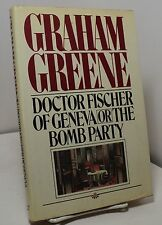 Dr Fischer of Geneva or the Bomb Party by Graham Greene - First edition