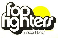 """Foo FIGHTERS Adesivo/Sticker # 12 """"in your honor"""" - PVC"""