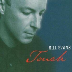 Bill Evans Touch (1999) [CD]