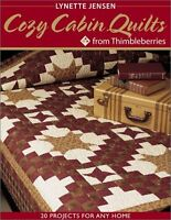 Cozy Cabin Quilts from Thimbleberries: 20 projects