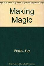 Making Magic,Fay Presto, Penny Dann- 9780600577416