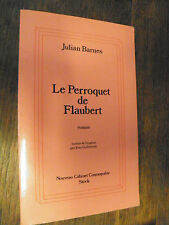 Le Perroquet de Flaubert / Julian Barnes /
