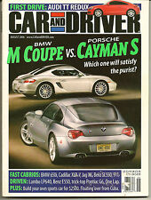 Car and Driver August 2006 BMW M, Porsche Cayman S, Lamboghini LP640 Benz E550