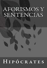 Aforismos y Sentencias by Hipócrates (2017, Paperback)