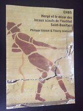 RARE plaquette CHBS 2013 Hergé et les décors des locaux scouts Saint Boniface
