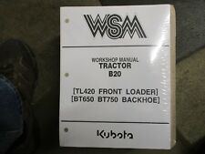 Kubota B20 B 20 tractor BT650 BT750 backhoe TL420 loader service & repair manual
