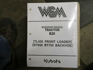 Kubota B20 B 20 tractor BT650 BT750 backhoe TL420 loader service & repair manual
