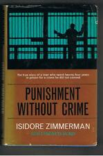 Isidore Zimmerman - PUNISHMENT WITHOUT CRIME (Innocent Jailed for 24 Years) - HB