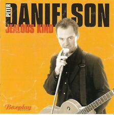 PETER DANIELSON  Jealous Kind     ( 11 Great Tracks ) Mint