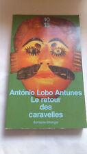 Le retour des caravelles - António Lobo Antunes