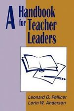 Teacher Improvement Ser.: A Handbook for Teacher Leaders by Leonard O....