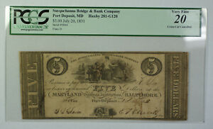 July 20 1831 $5 Obsolete Currency Susquehanna Bridge Bank MD PCGS VF-20 281-G120