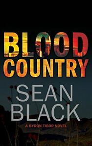 Blood Country: Volume 2 (Byron Tibor) by Black, Sean Book The Cheap Fast Free
