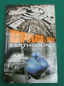 SPACE:1999 EARTHBOUND by E.C.Tubb - Century 21 Books - 2003