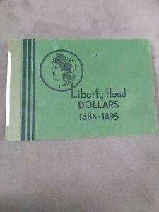 Wayte Raymond Used Empty Coin book Liberty Head Dollars 1886-1895