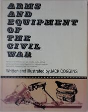 Broadfoot CIVIL WAR ARMS & EQUIPMENT Jack Coggins Rifles Revolvers Machine Guns