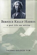 NEW Bernice Kelly Harris: A Good Life Was Writing (Southern Biography Series)