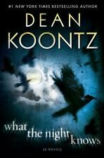 What the Night Knows by Dean Koontz (2010, Hardcover)