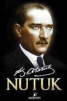 Nutuk - Mustafa Kemal Atatürk - 9786056490361