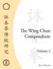 Wing Chun Compendium, Hardcover by Belonoha, Wayne, Like New Used, Free shipp...