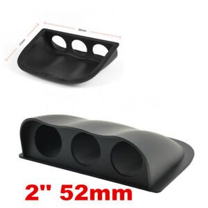 3 Triple Hole Pod Gauge Dash Mount Holder Black 52mm 2in Car Interior Universal