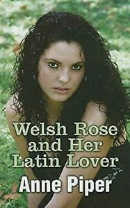 Welsh Rosa And Her Latín Lover Tapa Dura Anne Piper