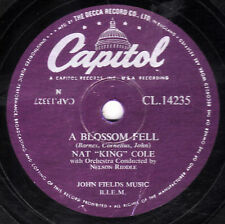 "NAT KING COLE 78 "" A BLOSSOM FELL / ALONE TOO LONG "" UK CAPITOL CL 14235 EX-"