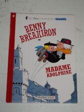 Benny Breakiron In Madame Adolphine Papercutz Peyo (Hardback)< 9781597074360