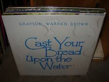 GRAYSON WARREN BROWN cast your bread upon water  ( religious ) SEALED NEW