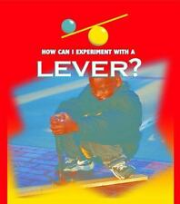How Can I Experiment with a Lever?-ExLibrary
