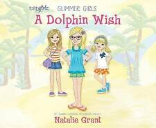 A Dolphin Wish by Grant, Natalie 9781520069074 CD-AUDIO