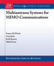 Multi-Antenna Systems for MIMO Communications by Franco DeFlaviis, Romeu...
