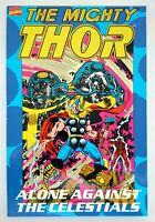 MARVEL | THE MIGHTY THOR - ALONE AGAINST THE CELESTIALS | TPB (1992) | Z 1+ VF