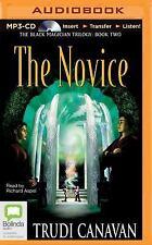 Black Magician Trilogy: The Novice 2 by Trudi Canavan (2015, MP3 CD, Unabridged)
