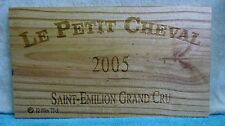 2005 LE PETIT CHEVAL WOOD WINE PANEL END 3/8'' THICKNESS