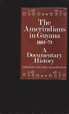 The Amerindians in Guyana 1803-73: A Documentary History (Only Signed Book)