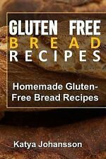 Gluten Free Bread Recipes : Homemade Gluten-Free Bread Recipes by Katya...