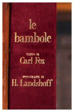 LE BAMBOLE / CARL FOX / H. LANDSHOFF