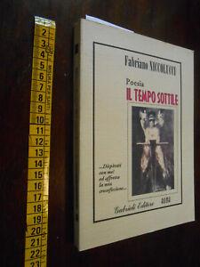 libro : POESIA- FABRIANO NICCOLUCCI-IL TEMPO SOTTILE  GG