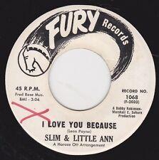 "TARHEEL SLIM & LITTLE ANN -""I LOVE YOU BECAUSE"" b/w SEND ME THE PILLOW - (VG++)"