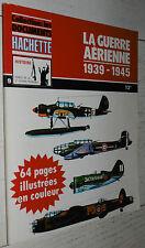 GUERRE AERIENNE 39-45 LUFTWAFFE RAF USAF FRANCE URSS BLITZKRIEG CHASSE NIPPON