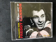 Palisades Park: The Very Best of Freddy Cannon: 1959-1963 by Freddy Cannon (CD,