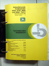 John Deere  Feldhäcksler  6650 - 6750 - 6850 -  6950  Werkstatthandbuch Teil  2